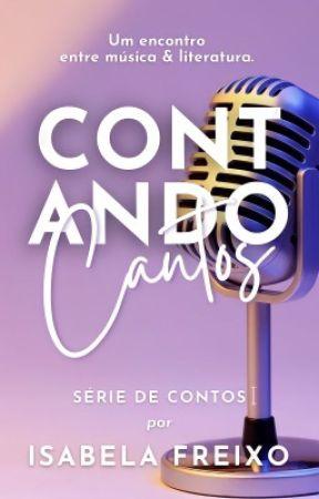 CANTOS QUE CONTAM by IsabelaFreixo