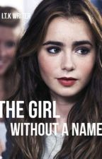The girl without a name by Isjethoma