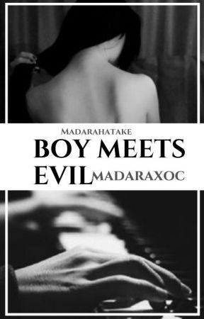 Boy meets evil by MadaraHatake