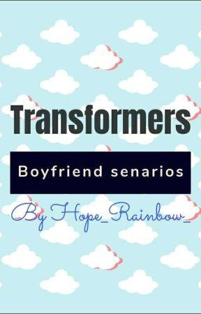 Transformers Animated X Reader (boyfriend Senarios) by Estela_Hope