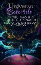 Universo Colorido by _Bel_Alves