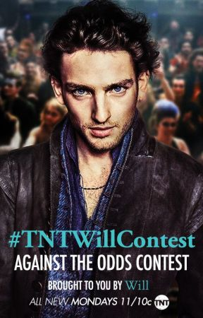 Will Against The Odds Contest #TNTWillContest by TNT