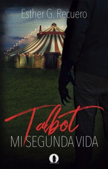 Talbot. Mi segunda vida.