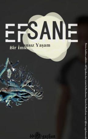 EFSANE by ddOguzhan