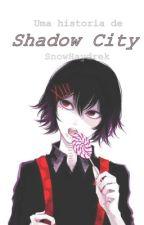Shadow City by LuuhHaydrek