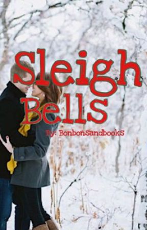 Sleigh Bells, Book #1 by bonbonsandbooks