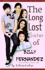 The Long Lost Sister of Billy Fernandez by Silvertulip