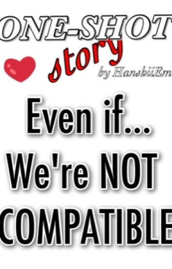 we re not compatible