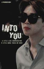 into you [pjm] by parkschim