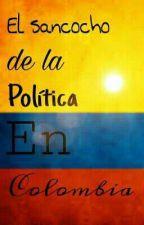 El sancocho de la política en Colombia© by Santiag0G1