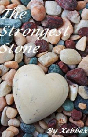 The Strongest Stone by Xebbex