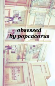 obsessed → louis by popcacorus