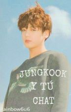 JUNGKOOK Y TÚ - CHAT ♡ by ANONIMA7v7