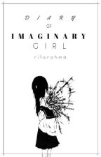 Diary Of Imaginary Girl by Rifarahma