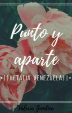 un nuevo comienzo -Hetalia Venezuela [(Tem. 3 Terminada)] by valeriagandica12846
