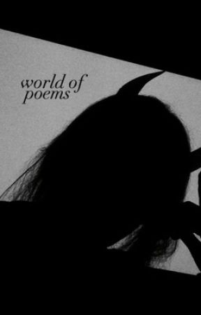 World of Poems by styzza