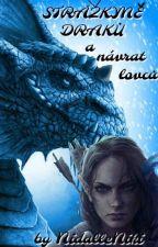 Strážkyně draků a návrat lovců by NidalleNiki