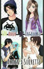 Cdm fanfic Armin x Annie (Sucrette) Un Amor De Orfanato by Larix411