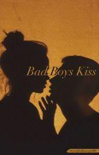 Bad Boys Kiss by asmaplaydirty