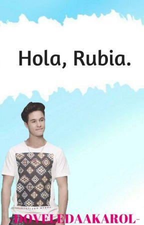 Hola, Rubia. ||Simbar|| by zenereftronda