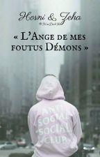 « L'ange de mes foutus Démons » PAUSE by MissDarkSkin