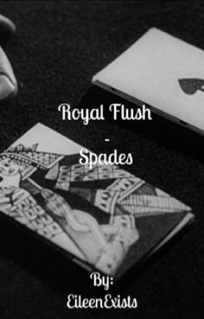 Royal Flush - Spades by EileenExists