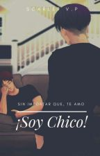 ¡Soy chico! 《YAOI》《Riren》 by Paza17