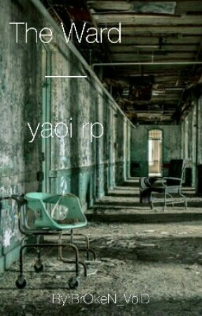 Asylum-Yaoi rp by BrOkeN_VoiD