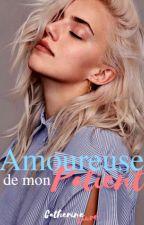 Amoureuse De Mon Patient  [Tome 2 d'ADMP ] by CatherineLaure