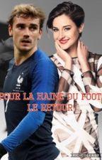~ Pour la haine du foot ~ Le retour  by SofiaRonaldo