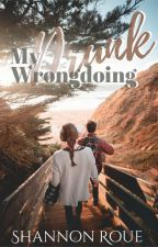 My Drunk Wrongdoing | {COMPLETED} by --shannon--