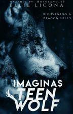 Imaginas Teen Wolf [Actualizaciones Lentas] by Marlee_Jaeger