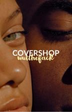 Cover shop | OPEN by wutthefack