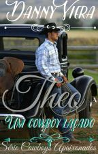 THEO- Um Cowboy Laçado by DannyViera