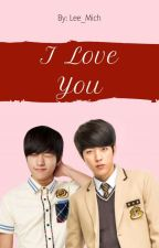 I Love You [MyungYeol] by MichelleVidalAlcudia