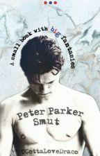 Peter Parker Smut Imagines by UGottaLoveDraco