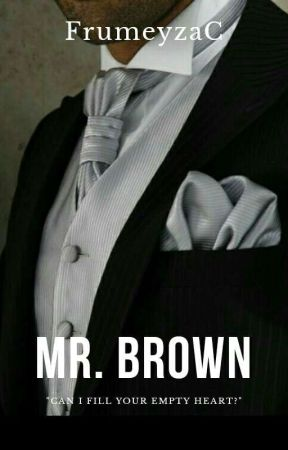 Mr.Brown by FrumeyzaC