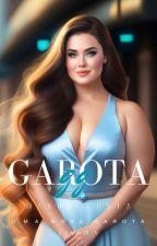Garota G.G V (DEGUSTAÇÃO) by MahnicosBooks