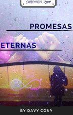 Promesas Eternas by Danny_Crux
