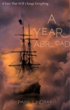 A Year Abroad by paigelindssay