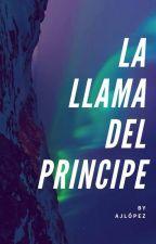 La Llama del Príncipe by ItsAJLopez