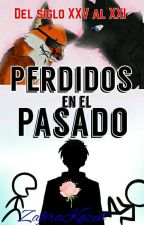 Perdidos En El Pasado (Omega)  by ZafiraKazul