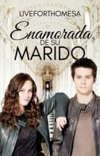 Enamorada de su Marido (Adaptación Thomesa) by JustLiveForThomesa