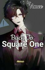 Back to Square One (Han JuminxReader) by amee0305
