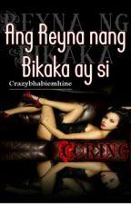 Ang Reyna ng BiKaKa ay si CORING by Crazybhabiemhine
