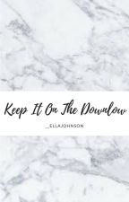 Keep It On The Downlow- OGOC Groupchat by _EllaJohnson