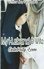 My Husband & Wife Celebrity Love by NiaDy03
