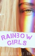 Rainbow Girls by Your_Queen_Of_Crazy