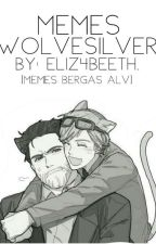 Memes Wolvesilver. by m3rcuryxx
