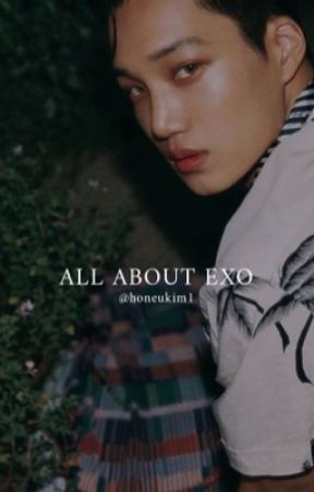 All About EXO by earthlyhons